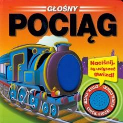 Głośny pociąg