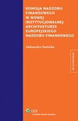 Komisja nadzoru finansowego w nowej instytucjonalnej architekturze europejskiego nadzoru finansowego