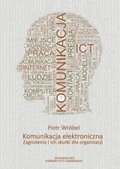 Komunikacja elektroniczna Zagrożenia i ich skutki dla organizacji