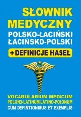Słownik medyczny polsko-łaciński łacińsko-polski + definicje haseł