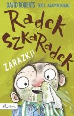 Radek Szkaradek Zarazki!