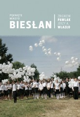 Pęknięte miasto Biesłan