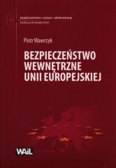 Bezpieczeństwo wewnętrzne Unii Europejskiej