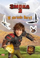 Jak wytresować smoka 2 W obronie Berk!
