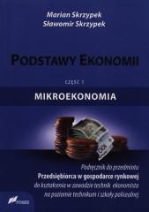 Podstawy ekonomii Podręcznik Część 1 Mikroekonomia