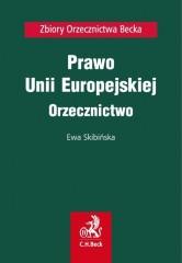 Prawo Unii Europejskiej Orzecznictwo