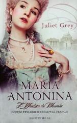 Maria Antonina Z Wiednia do Wersalu