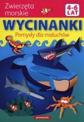 Wycinanki Pomysły dla maluchów Zwierzęta morskie 4-6 lat
