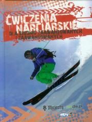 Ćwiczenia narciarskie dla średnio zaawansowanych i zaawansowanych