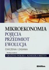 Mikroekonomia Pojęcia przedmiot ewolucja Ćwiczenia i zadania