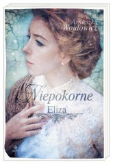 Niepokorne Tom 1 Eliza