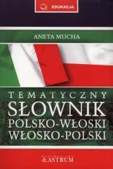 Tematyczny słownik polsko-włoski, włosko-polski + Rozmówki CD