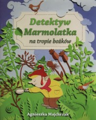 Detektyw Marmolatka na tropie bożków
