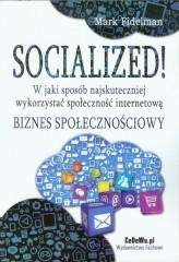 Socialized! W jaki sposób najskuteczniej wykorzystać społeczność internetową