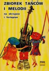 Zbiorek tańców i melodii na skrzypce i fortepian