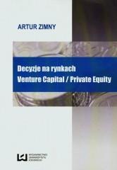 Decyzje na rynkach Venture Capital / Private Equity
