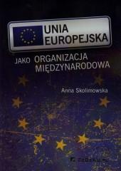 Unia Europejska jako organizacja międzynarodowa