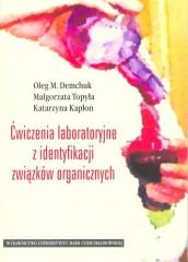 Ćwiczenia laboratoryjne z identyfikacji związków organicznych