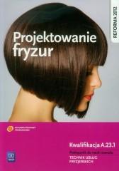 Projektowanie fryzur Podręcznik do nauki zawodu