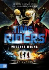 Time Riders Wieczna wojna
