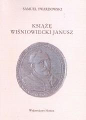 Książe Wiśniowiecki Janusz