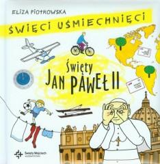 Święci uśmiechnięci Święty Jan Paweł II