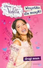 Disney Violetta Wszystko dla muzyki