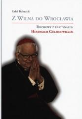 Z Wilna do Wrocławia