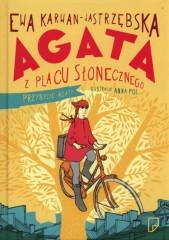 Agata z Placu Słonecznego Przybycie Agaty