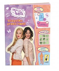 Disney Violetta Wszystko przed nami