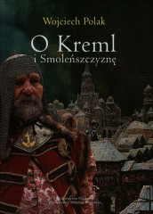 O Kreml i Smoleńszczyznę