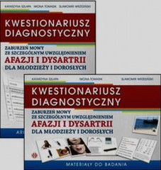 KWESTIONARIUSZ DIAGNOSTYCZNY zaburzeń mowy ze szczególnym uwzględnieniem afazji i dysartrii dla młodzieży i dorosłych + CD