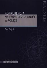 Konkurencja na rynku oszczędności w Polsce