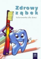 Zdrowy ząbek Kolorowanka dla dzieci