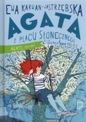 Agata z Placu Słonecznego Agato, zostań!