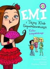 Emi i Tajny Klub Superdziewczyn Kółko hiszpańskiego