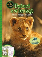 Dzieci zwierząt Moja księga zabaw