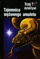 Trzej detektywi Tajemnica wężowego amuletu