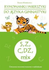 Rymowanki i wierszyki do języka gimnastyki S, Z, C, DZ, mix