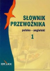 Słownik przewoźnika angielsko-polski / Słownik przewoźnika polsko-angielski