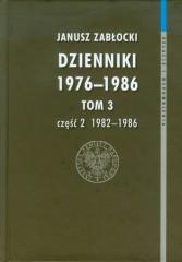 Dzienniki 1976-1986 Tom 3 część 2 1982-1986
