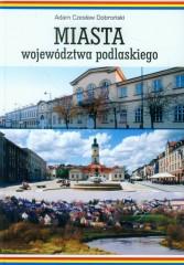 Miasta województwa podlaskiego