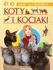 Koty i kociaki Nasi ulubieńcy