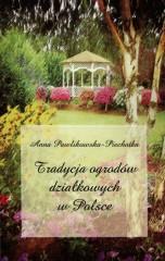 Tradycja ogrodów działkowych w Polsce