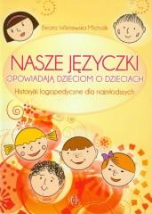 Nasze języczki opowiadają dzieciom o dzieciach