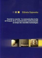 Courriel vc courrier la communication ecrite en francais de la communication professionnelle au temps des nouvelles technologies