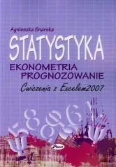 Statystyka Ekonometria Prognozowanie Ćwiczenia z Excelem 2007 + CD