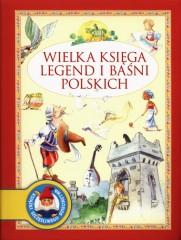 Wielka księga legend i baśni polskich