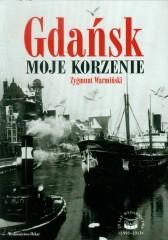 Gdańsk Moje korzenie