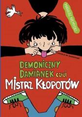 Demoniczny Damianek, czyli mistrz kłopotów Tom 1
